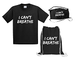 I Can't Breathe Bundle (Tee, Cinch Bag & Mask)