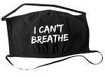 I Can't Breathe Cloth Face Mask (Washable)